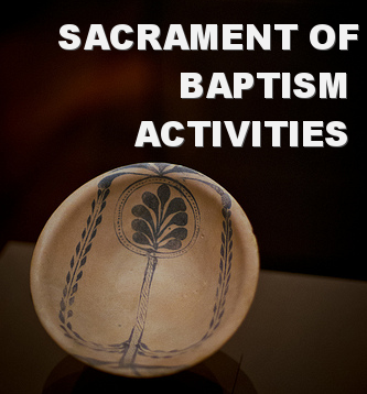 Sacrament of Baptism Activities