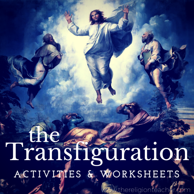 Transfiguration Activities & Worksheets