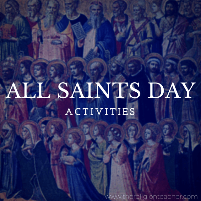 All Saints Day Activities for Children