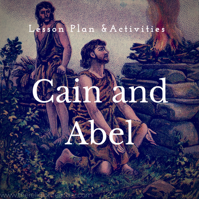 Cain and Abel Lesson Plan