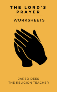 Lord's Prayer Worksheets